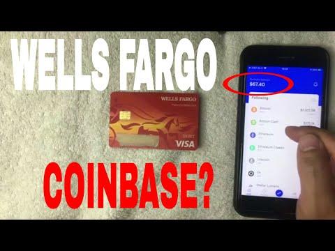 ✅  Can You Use Wells Fargo Debit Card On Coinbase To Buy Bitcoin 🔴