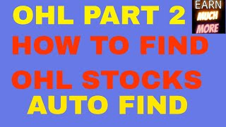 OHL STRATEGY PART 2 - HOW TO FIND STOCKS FOR OHL