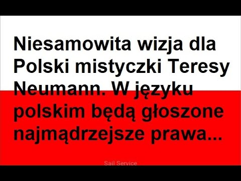 Download WIZJA TERESY NEUMANN - z 15 PAŹDZIERNIKA 1948 ROKU - DLA POLSKI I EUROPY...