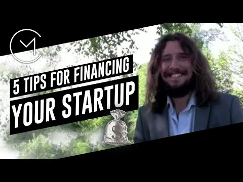 Company Financing; 5 Tips for Financing your Business, Start-up, or Idea.