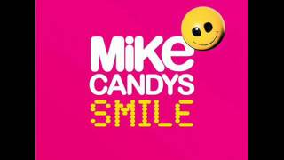 Mike Candys - Smile - Sunshine (Fly So High) (Radio Mix)