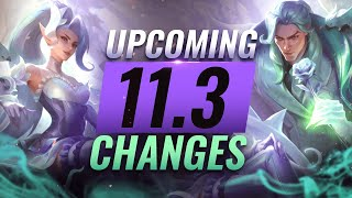 MASSIVE CHANGES: NEW BUFFS & NERFS Coming in Patch 11.3 - League of Legends