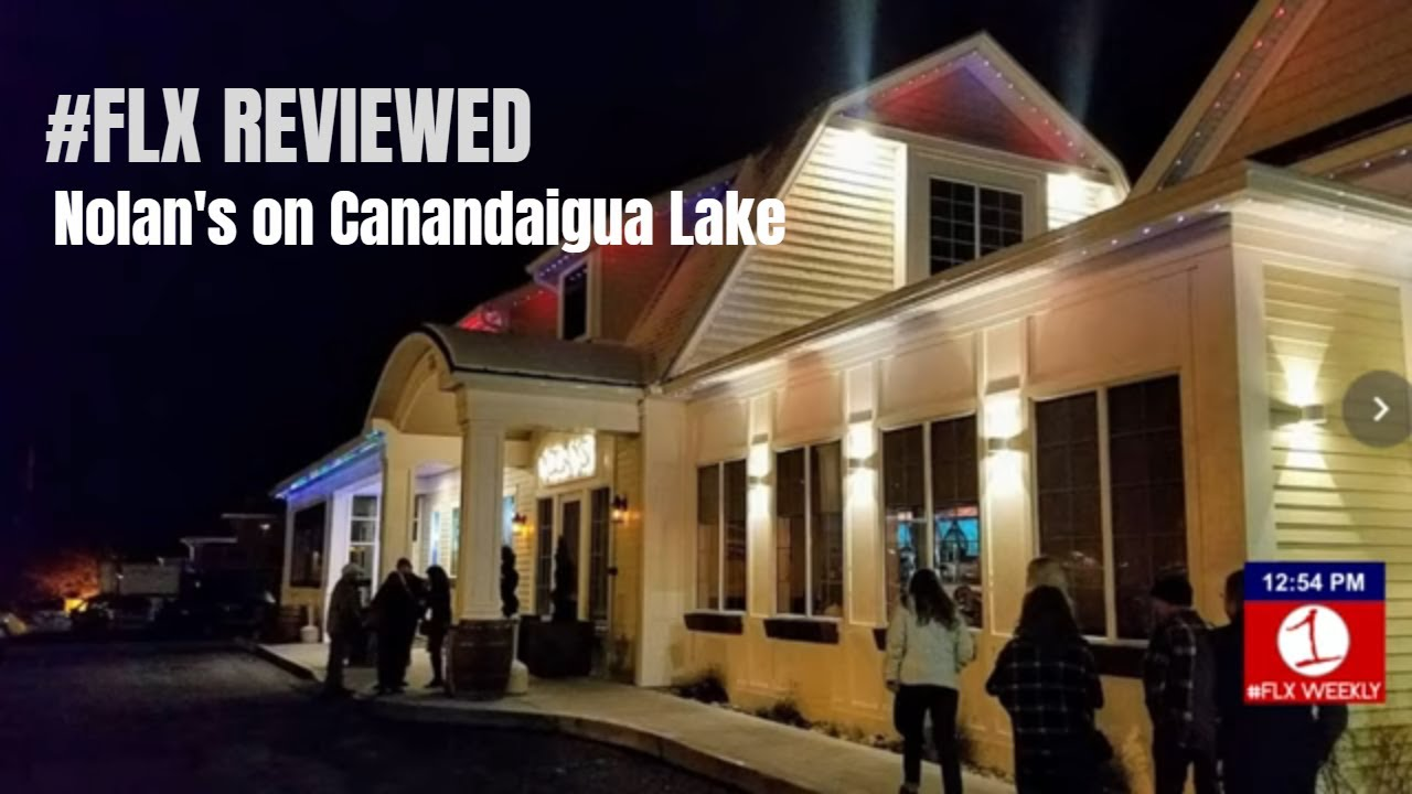 FLX REVIEWED: Nolan's on Canandaigua Lake (video)