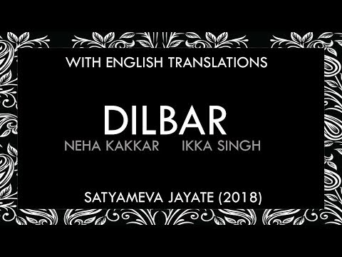 Dilbar Lyrics | With English Translation