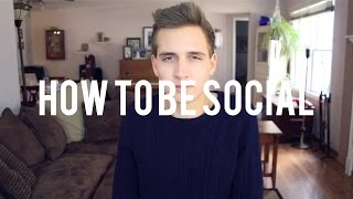 HOW TO BE SOCIAL Thumbnail