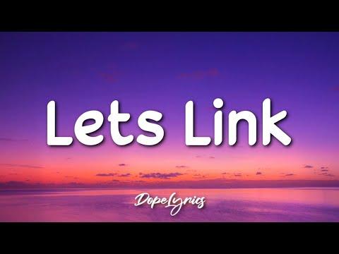 Lets Link – WhoHeem (Lyrics) 🎵