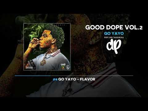Go Yayo - Good Dope Vol.2 (FULL MIXTAPE)