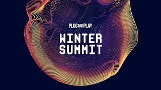 Plug and Play Tech Center: Winter Summit 2019 - Day 3, Part I