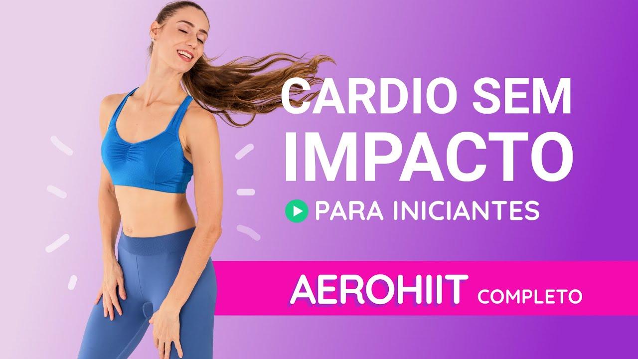 Treino Cardio PARA INICIANTES - Aerohiit Baixo Impacto