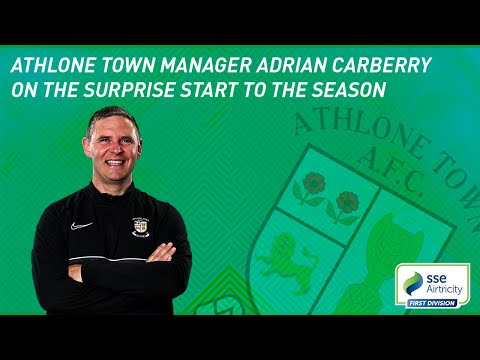 INTERVIEW | Athlone Town manager Adrian Carberry on the surprise start to the season