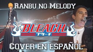 "Bleach Opening 13 ""Ranbu no Melody"" (Español Latino) -TV SIZE-"
