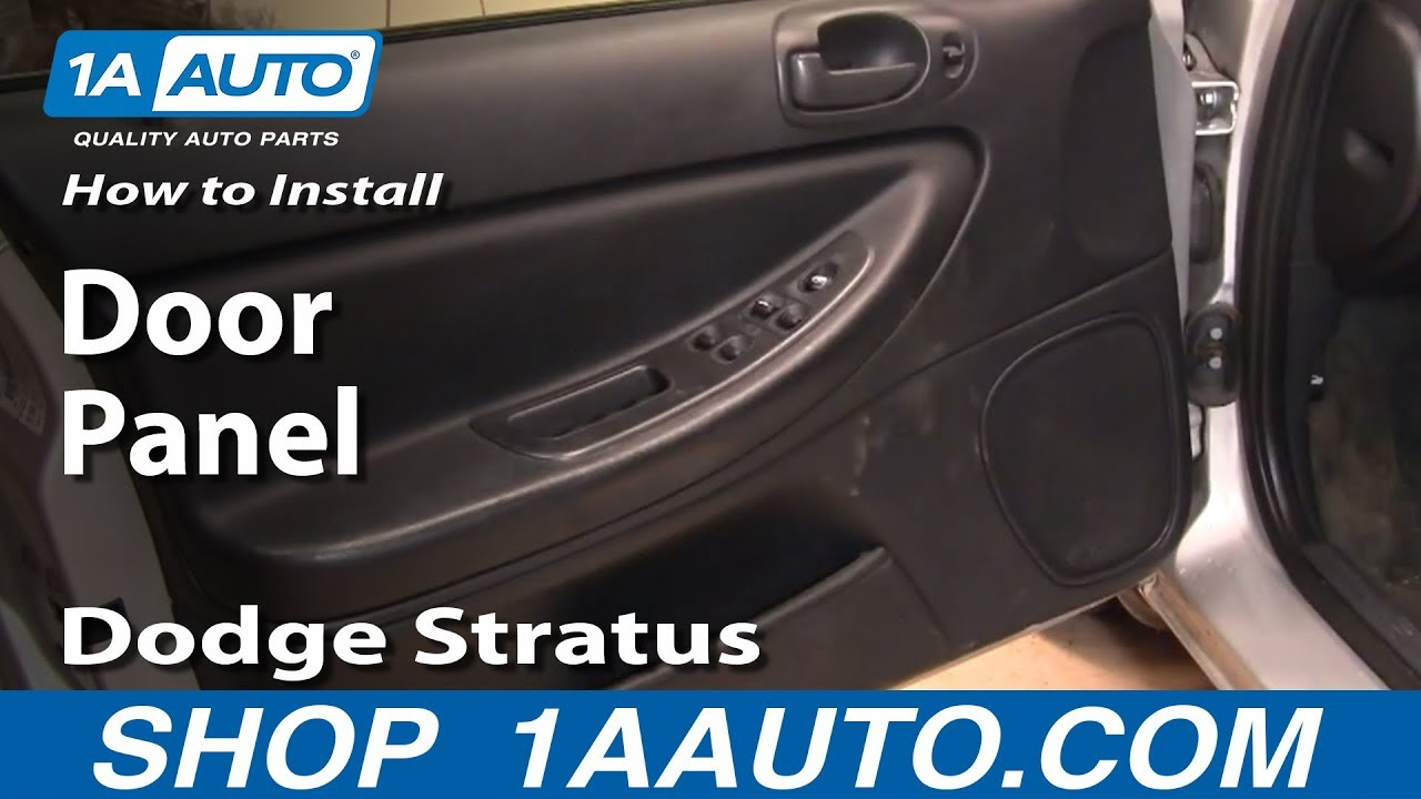 How To Install Replace Door Panel Dodge Stratus 01 06