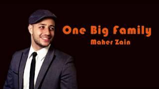 Lyrics Maher Zain One Big Family [Lyrics]