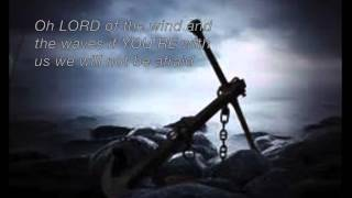Anchor Of My Soul Josh Garrels Lyrics