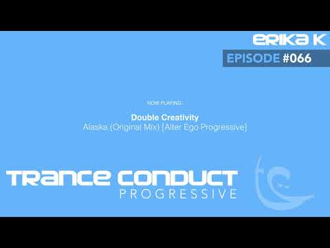 Erika K - Trance Conduct Progressive 066