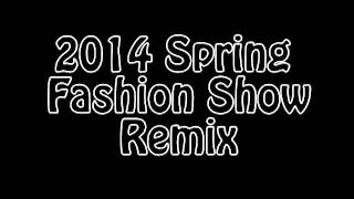 Runway Music Remix