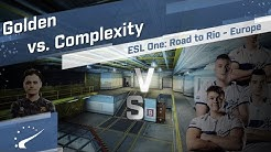 Golden vs. Complexity - ESL One: Road to Rio - Europe