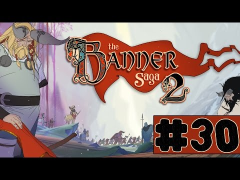The Banner Saga 2 - Walkthrough - Part 30 - Brothers Fight And Kinship Stain (PC HD) [1080p60FPS]  