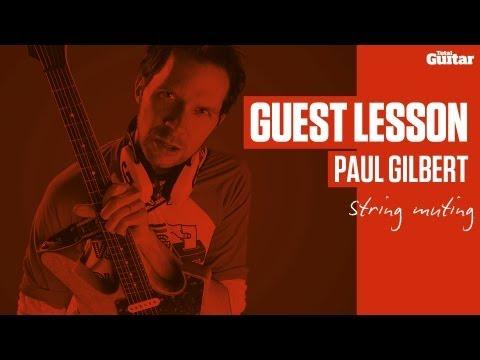 Paul Gilbert Guest Lesson - String muting (TG236)