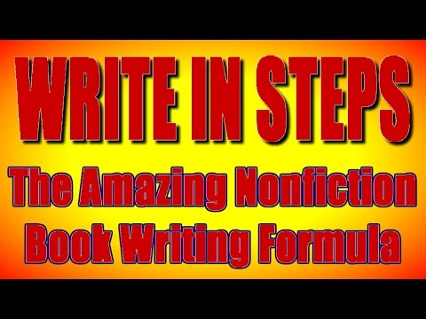 Write In Steps: The Amazing Nonfiction Book Writing Formula