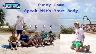 "BTS (방탄소년단) Funny Game: ""Speak With Your Body"""