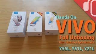 VIVO TOP 3 SMARTPHONES UNBOXING & REVIEW: Y55L, Y51L, Y21L
