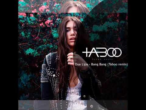 Dua Lipa - Bang Bang (Taboo Remix)(free download) - DUBIKS
