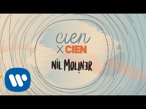 Nil Moliner – Cien x cien (Letra)