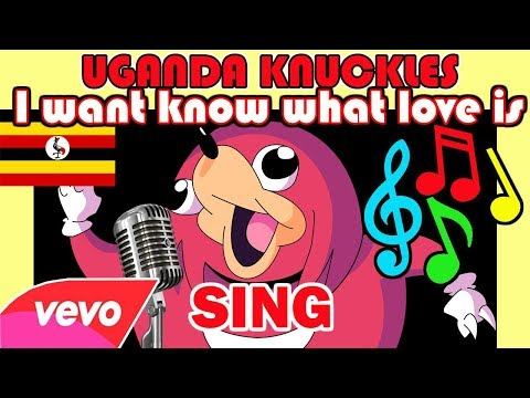 UGANDA Knuckles  - sings to the queen - I want know what love is