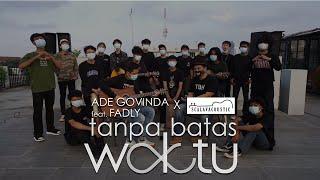 Download Ade Govinda & Fadly feat Scalavacoustic - Tanpa Batas Waktu