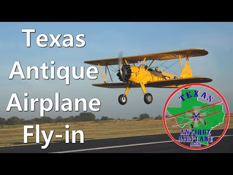 Full Version! 2017 Texas Antique Airplane Fly-in, Gainesville, Texas