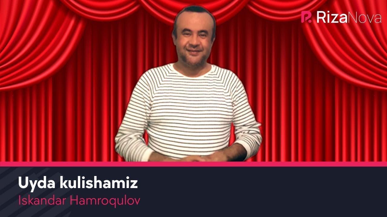 Iskandar Hamroqulov - Uyda kulishamiz #UydaQoling