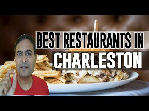 Best Restaurants & Places To Eat In Charleston, South Carolina SC