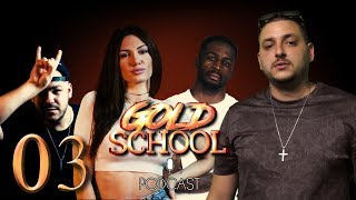 Gold School Podcast #003 feat Mad Clip - 02/07/2018