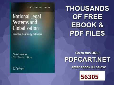 National Legal Systems and Globalization New Role, Continuing Relevance