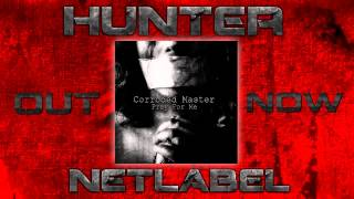 HNR Presents | Corroded Master / Pray For Me | Out Now