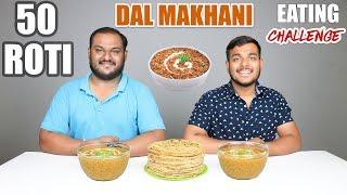 DAL MAKHANI AND ROTI EATING CHALLENGE   Dal Makhani & Chapati Eating Competition   Food Challenge