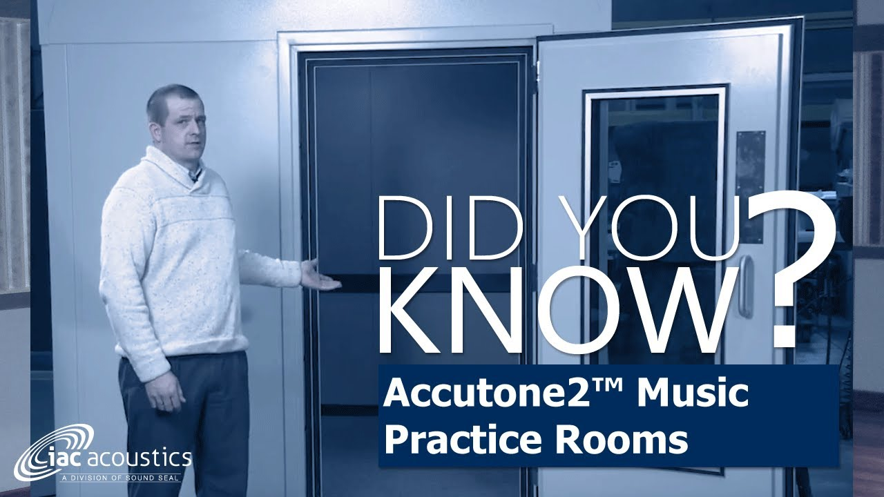 IAC Acoustics Did You Know -- Accutone2 Music Practice Rooms & IAC Acoustics Did You Know -- Accutone2 Music Practice Rooms - YouTube