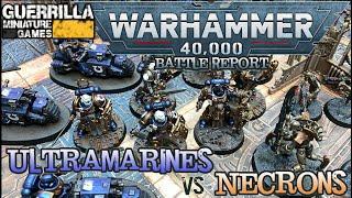 Warhammer 40,000 9th Ed Battle Report - Ultramarines vs. Necrons
