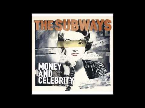 The Subways - We Dont Need Money (To Have A Good Time) (German Version) [Money & Celebrity(2011)] mp3