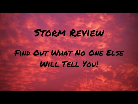 Storm Review - A REAL REVIEW that Tells you exactly what you ARE NOT GETTING!