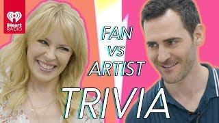 Does Kylie Minogue Know Herself Better Than Her Super Fan? | Fan vs. Artist Trivia