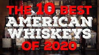 Top 10 Best Bouŗbons & American Whiskeys of 2020