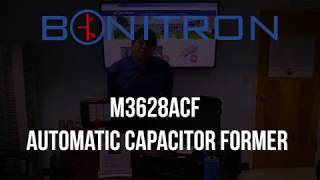 Video: M3628ACF Automatic Capacitor Former