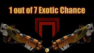 How to get Destiny 2 Exotic of Your Choice ! 1 out of 7 Chance