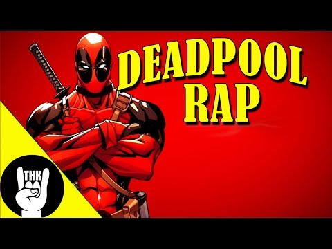 """DEADPOOL RAP   TEAMHEADKICK """"Deadpool"""""""