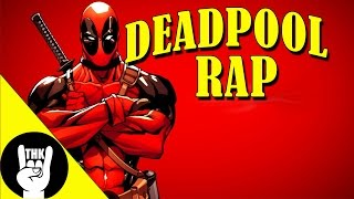 Repeat youtube video DEADPOOL RAP | TEAMHEADKICK