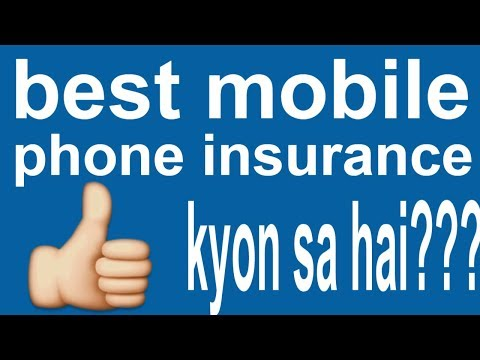 best mobile phone insurance company | mobile insurance in hindi