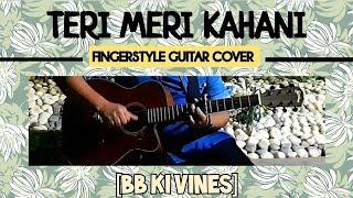 Teri meri kahaani song Fingerstyle guitar cover|Bhuvan Bam|Teri meri kahani BB Guitar lesson/chords