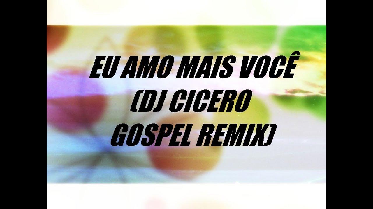 musicas dj cicero gospel